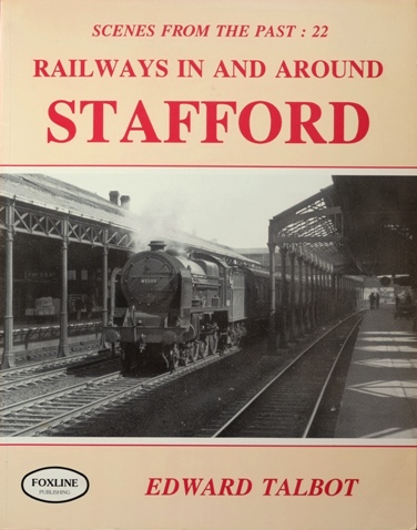Image for RAILWAYS IN AND AROUND STAFFORD