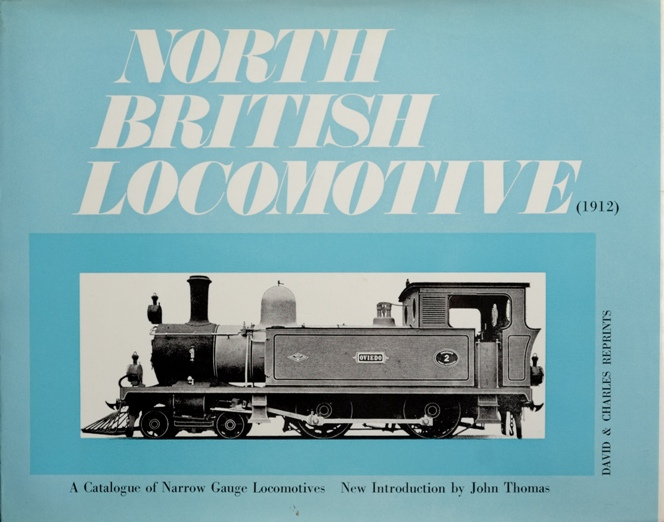 Image for NORTH BRITISH LOCOMOTIVE  - A CATALOGUE OF NARROW GAUGE LOCOMOTIVES