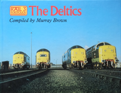 Image for RAIL PORTFOLIOS 3 :  THE DELTICS