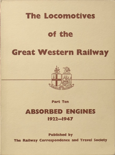 Image for LOCOMOTIVES OF THE GREAT WESTERN RAILWAY - Part Ten Absorbed Engines 1922-1947