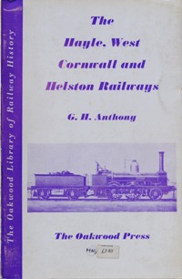 Image for THE HAYLE, WEST CORNWALL AND HELSTON RAILWAYS