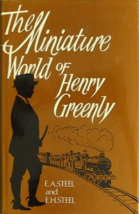 Image for THE MINIATURE WORLD OF HENRY GREENLY