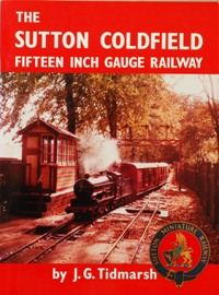 Image for THE SUTTON COLEFIELD FIFTEEN INCH GAUGE RAILWAY