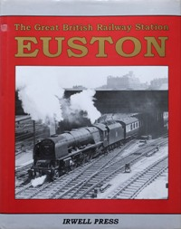 Image for THE GREAT BRITISH RAILWAY STATION : EUSTON