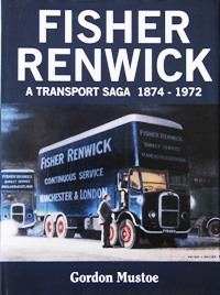 Image for FISHER RENWICK - A TRANSPORT SAGA 1874-1972