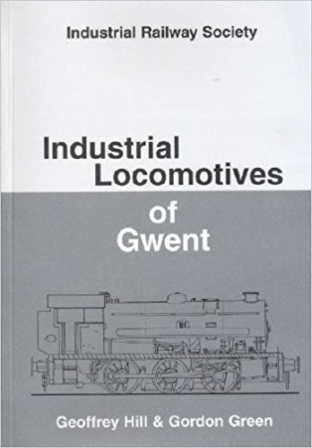Image for INDUSTRIAL LOCOMOTIVES OF GWENT