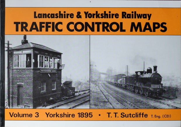 Image for LANCASHIRE & YORKSHIRE RAILWAY TRAFIC CONTROL MAPS Volume 3 : YORKSHIRE 1895