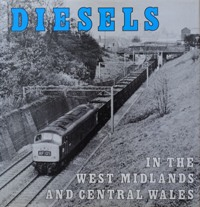 Image for DIESELS IN THE WEST MIDLANDS AND CENTRAL WALES