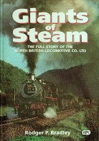 Image for GIANTS OF STEAM : The Full Story of the North British Locomotive Co.Ltd