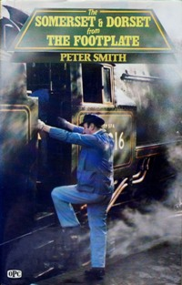 Image for THE SOMERSET & DORSET FROM THE FOOTPLATE