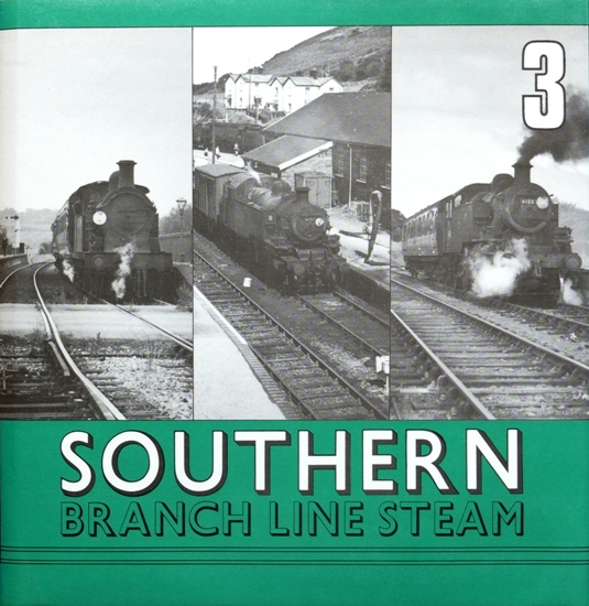 Image for SOUTHERN BRANCH LINE STEAM - 3