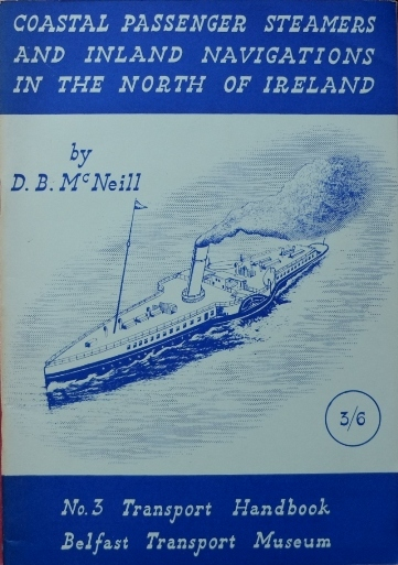 Image for COASTAL PASSENGER STEAMERS AND INLAND NAVIGATIONS IN THE NORTH OF IRELAND