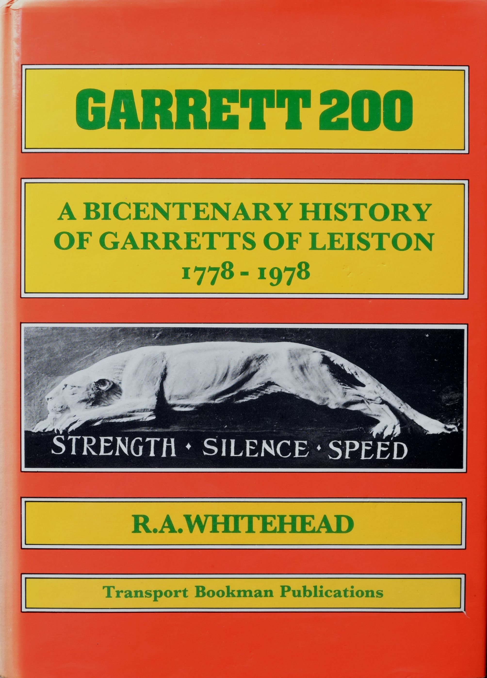 Image for Garrett 200 : A Bicentenary History of Garretts of Leiston 1778-1978
