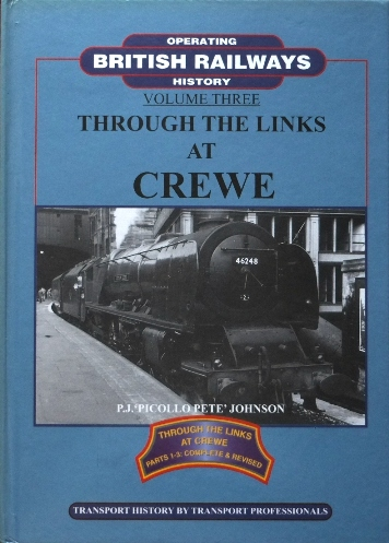 Image for THROUGH THE LINKS AT CREWE Parts 1 - 3 Complete & Revised