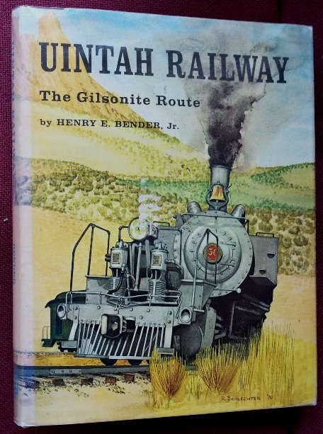 Image for UINTAH RAILWAY - THE GILSONITE ROUTE