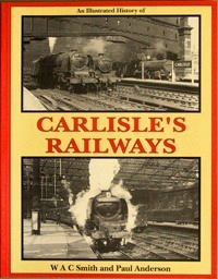 Image for AN ILLUSTRATED HISTORY OF CARLISLE'S RAILWAYS