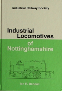Image for INDUSTRIAL LOCOMOTIVES OF NOTTINGHAMSHIRE
