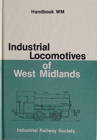 Image for INDUSTRIAL LOCOMOTIVES OF WEST MIDLANDS