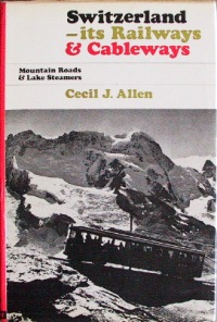 Image for SWITZERLAND - ITS RAILWAYS & CABLECARS
