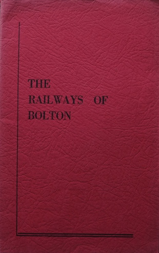 Image for THE RAILWAYS OF BOLTON 1824 - 1959