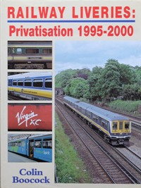 Image for RAILWAY LIVERIES - PRIVATISATION 1995-2000