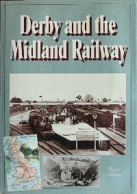 Image for DERBY AND THE MIDLAND RAILWAY