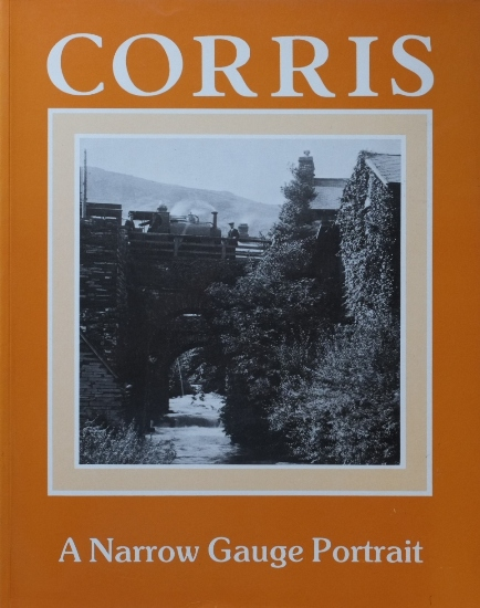 Image for CORRIS : A NARROW GAUGE PORTRAIT