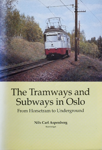 Image for THE TRAMWAYS AND SUBWAYS IN OSLO