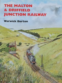 Image for THE MALTON & DRIFFIELD JUNCTION RAILWAY