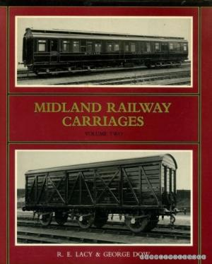 Image for MIDLAND RAILWAY CARRIAGES Volume Two