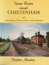 Image for STEAM ROUTES AROUND CHELTENHAM AND TEWKESBURY : WINCHCOMBE : ANDOVERSFORD