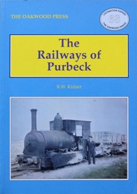 Image for THE RAILWAYS OF PURBECK