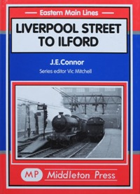 Image for EASTERN MAIN LINES - LIVERPOOL STREET TO ILFORD