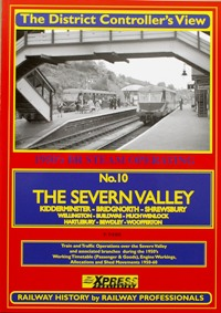 Image for THE DISTRICT CONTROLLER'S VIEW - No.10 THE SEVERN VALLEY