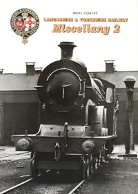 Image for LANCASHIRE & YORKSHIRE RAILWAY MISCELLANY 2