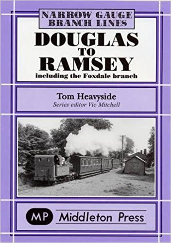 Image for NARROW GAUGE BRANCH LINES - DOUGLAS TO RAMSEY