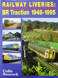 Image for RAILWAY LIVERIES - BR TRACTION 1948-1995