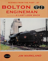 Image for BOLTON ENGINEMAN - A LAST LOOK BACK