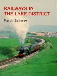 Image for RAILWAYS IN THE LAKE DISTRICT