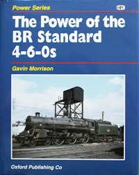 Image for THE POWER OF THE BR STANDARD 4-6-0s