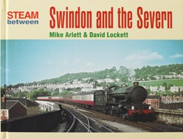 Image for STEAM BETWEEN SWINDON AND THE SEVERN