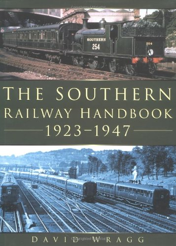 Image for THE SOUTHERN RAILWAY HANDBOOK 1923-1947