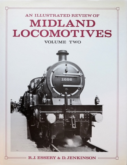 Image for AN ILLUSTRATED REVIEW OF MIDLAND LOCOMOTIVES Volume Two