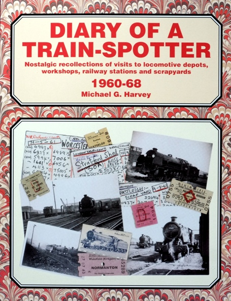 Image for DIARY OF A TRAIN-SPOTTER 1960-68