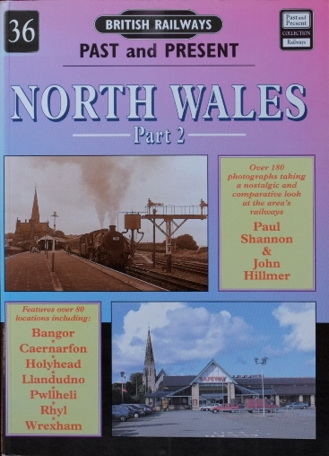 Image for BRITISH RAILWAYS PAST and PRESENT No.36 - NORTH WALES Part 2