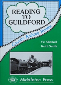 Image for COUNTRY RAILWAY ROUTES - READING TO GUILDFORD