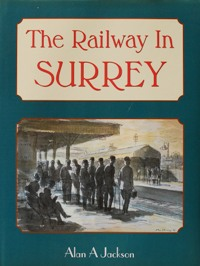 Image for THE RAILWAY IN SURREY