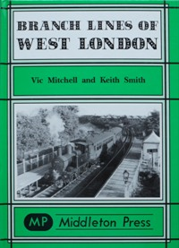 Image for BRANCH LINES OF WEST LONDON