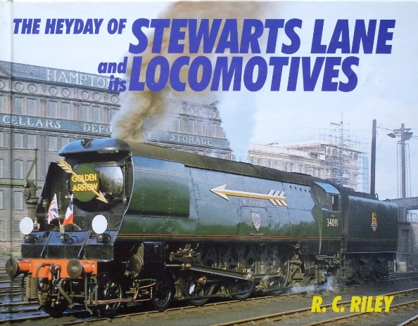 Image for THE HEYDAY OF STEWARTS LANE AND ITS LOCOMOTIVES