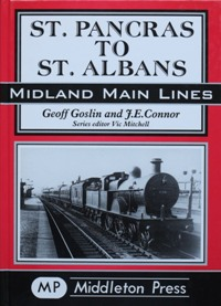 Image for MIDLAND MAIN LINES - ST.PANCRAS TO ST.ALBANS